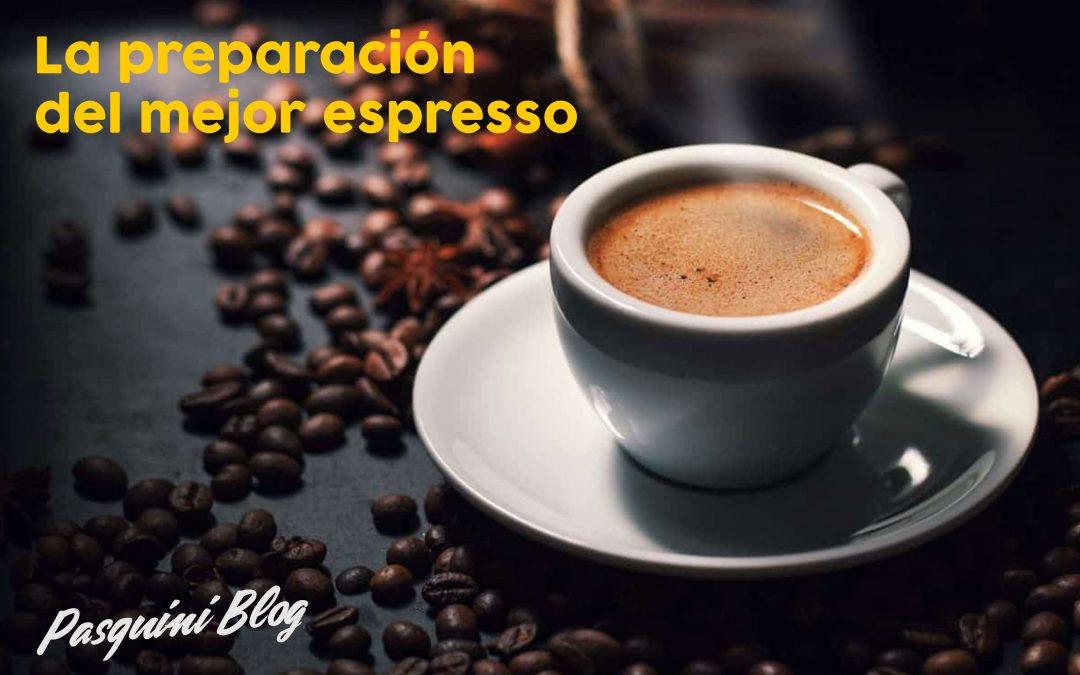 La preparación del mejor espresso